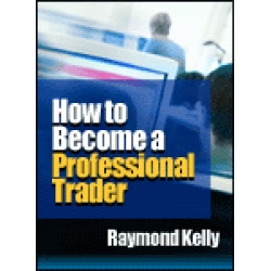 Raymond Kelly – How to Become a Professional Trader